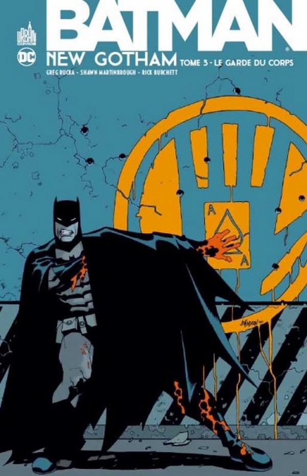 Batman New Gotham Tome 3 (VF)