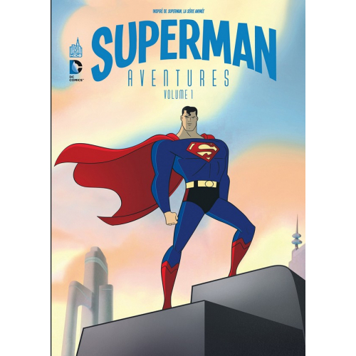 Superman Aventures Tome 1 (VF)