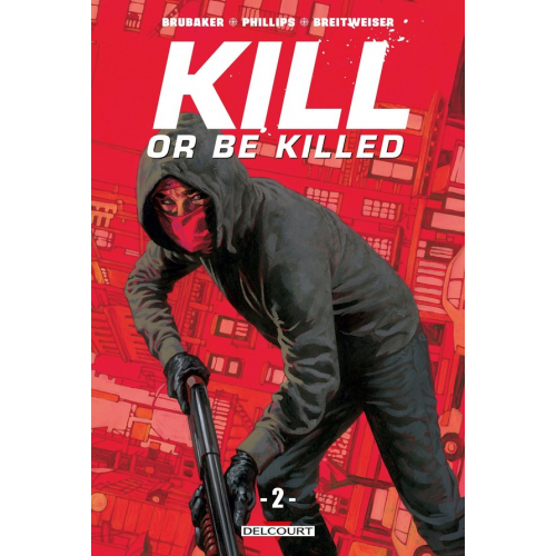 Kill or be killed Tome 2 (VF)