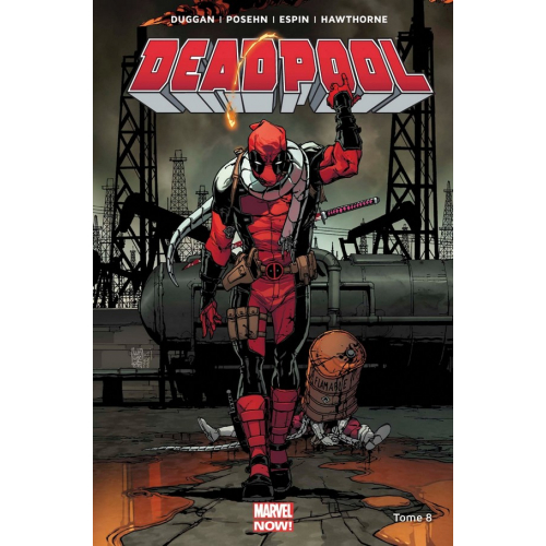 Deadpool Marvel Now Tome 8 (VF)