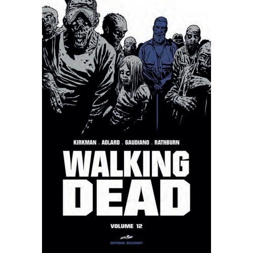 Walking Dead Prestige Volume 12 (VF)