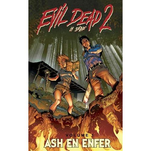 Evil Dead 2 La Série Tome 1 Ash en enfer (VF)