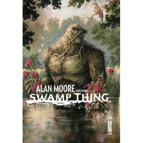 ALAN MOORE PRESENTE SWAMP THING Tome 1 (VF)