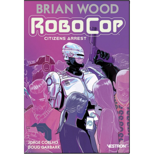Robocop Citizens Arrest (VF)