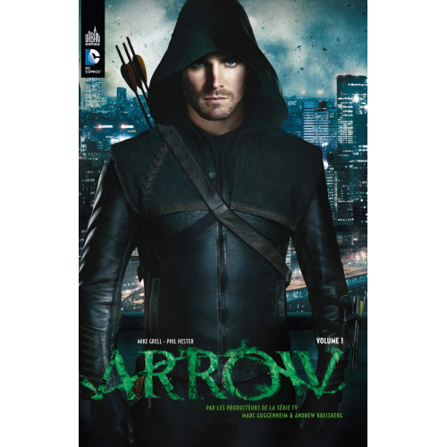 ARROW, LA SÉRIE TV tome 1 (VF)