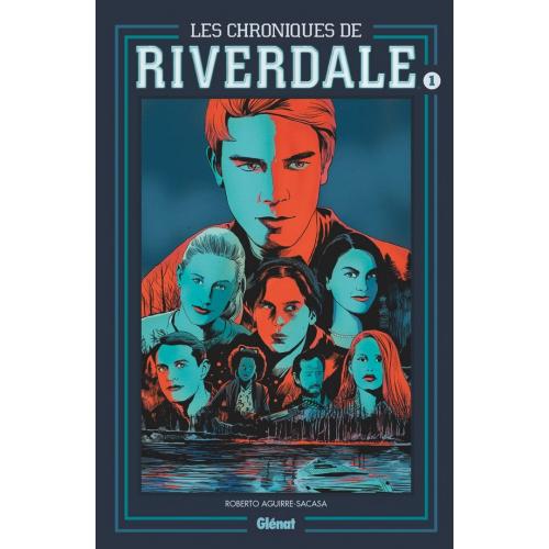 Les Chroniques de Riverdale - Tome 01 NE (VF)