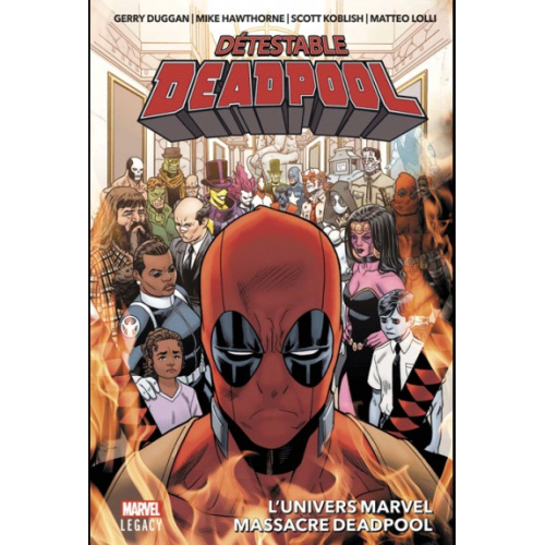 MARVEL LEGACY : DETESTABLE DEADPOOL T03 (VF)