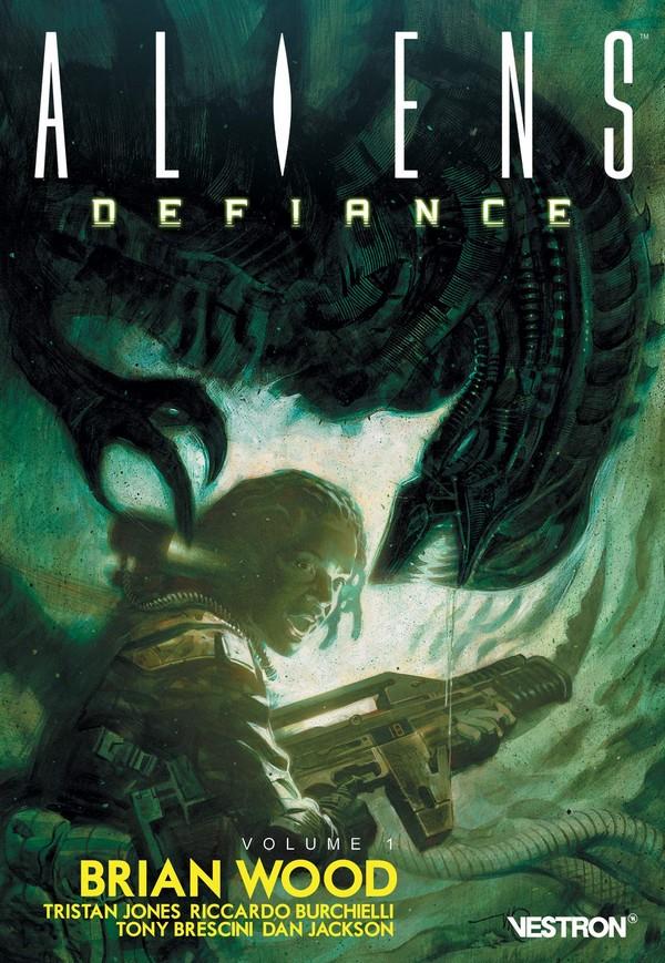 Brian Wood - Aliens : Defiance Volume 1 (VF)