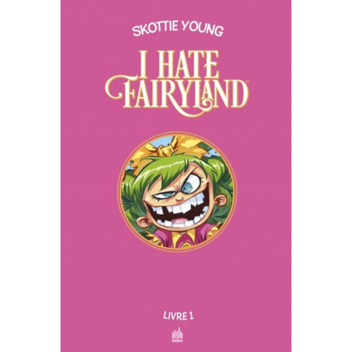 I hate fairyland Intégrale Tome 1 (VF)