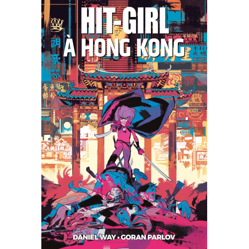 HIT-GIRL À HONG KONG (VF)