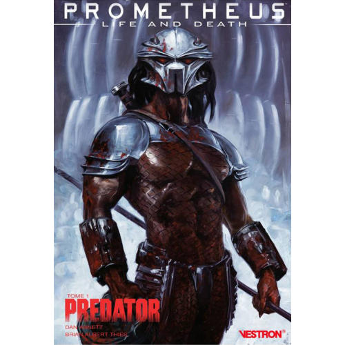 Prometheus : Life and Death : Tome 1 Predator (VF)