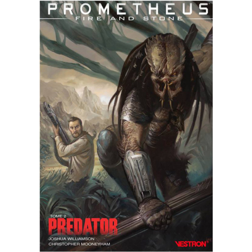 Prometheus : Fire and Stone : Tome 2 Predator (VF)