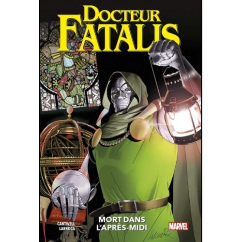 DOCTEUR FATALIS TOME 1 (VF)