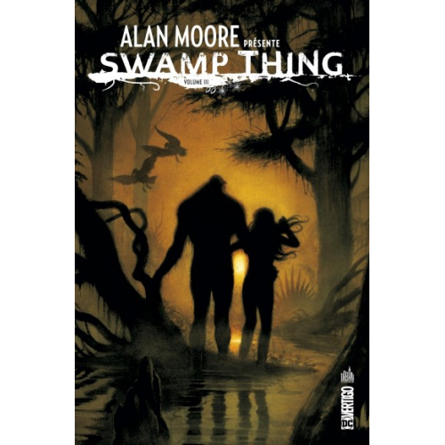 ALAN MOORE PRESENTE SWAMP THING TOME 3 (VF)