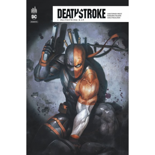 Deathstroke Rebirth Tome 7 (VF)