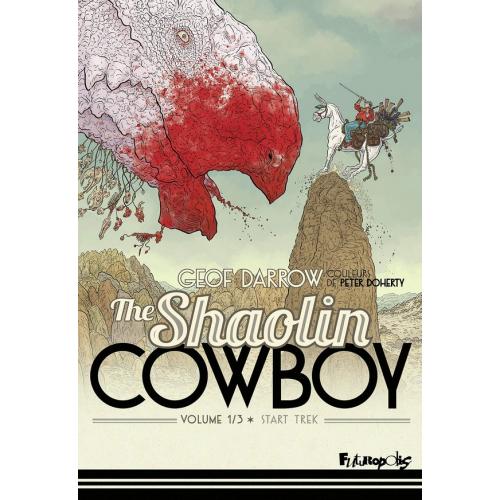 The Shaolin Cowboy Tome 1 : Start trek (VF)