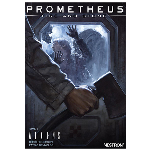 PROMETHEUS : FIRE AND STONE TOME 0 - ALIENS (VF)