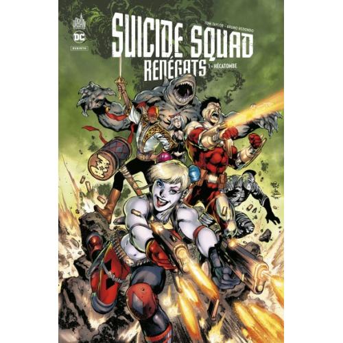 Suicide Squad Renégats Tome 1 : Hécatombe (VF)