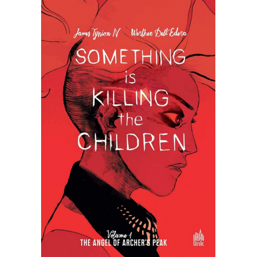 Something is killing the children Tome 1 (VF)