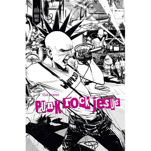 Punk Rock Jésus Édition Black Label (VF)