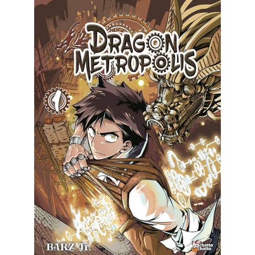 Dragon Metropolis Tome 1 (VF)