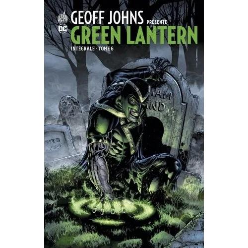 Geoff Johns présente Green Lantern Intégrale Tome 6 (VF)