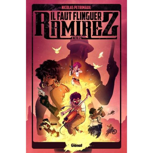 Il faut flinguer Ramirez Tome 2 (VF)