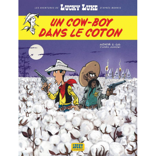 Les Aventures de Lucky Luke d'après Morris - tome 9 - Un Cowboy dans le Coton (VF)