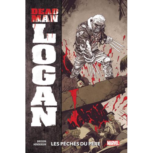 Dead Man Logan Tome 1 (VF)