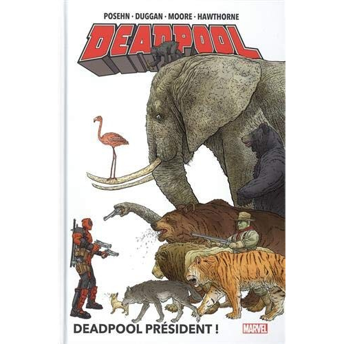 Deadpool Tome 1 (Marvel NOW!) (VF)