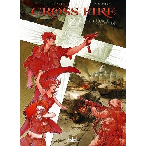 Cross Fire Tome 5 : L'Éternité ne suffit pas (VF)