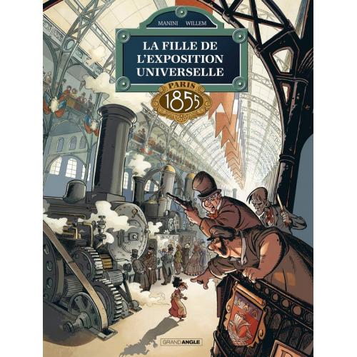 La Fille de l'exposition universelle Volume 1 Paris 1855 (VF)