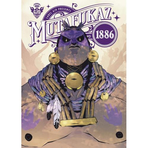 Mutafukaz 1886 Tome 2 (VF)