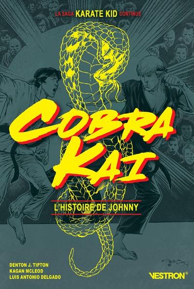 COBRA KAI - L'HISTOIRE DE JOHNNY (VF)