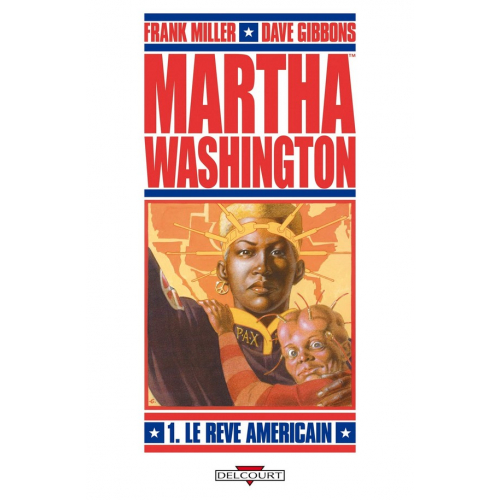 Martha Washington Tome 1 : Le rêve américain (VF) occasion
