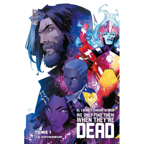 We Only Find Them When They're Dead Tome 1 : Le Voyageur (VF)