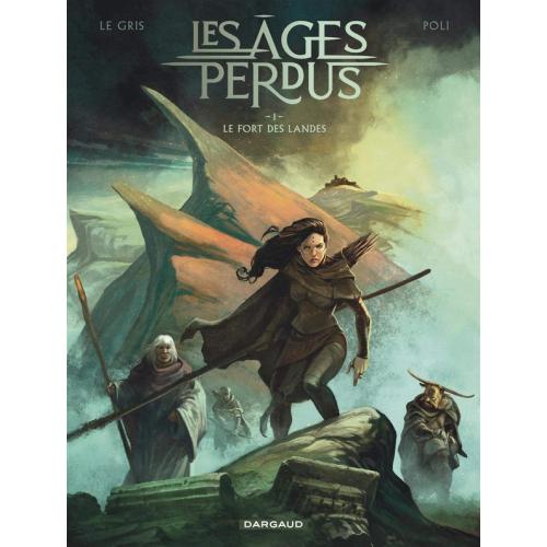 Les Ages Perdus tome 1 : le fort des landes (VF)