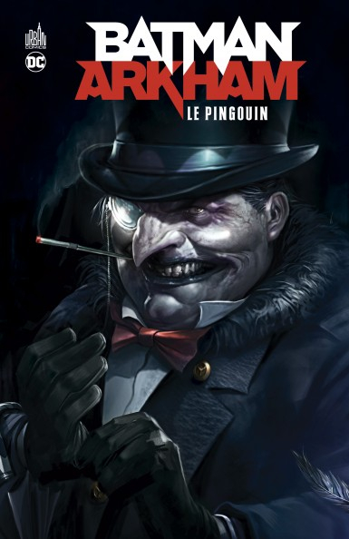 Batman Arkham : Le Pingouin (VF)