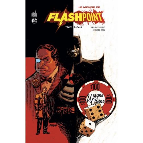 Le Monde de Flashpoint Tome 1 (VF)