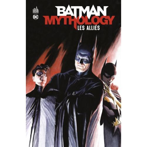 Batman Mythology : Amis & Alliés (VF)