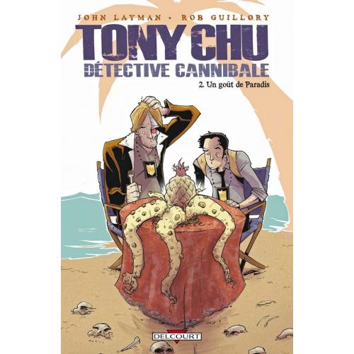 Tony Chu détective cannibale Tome 2 : Un goût de paradis (VF) occasion