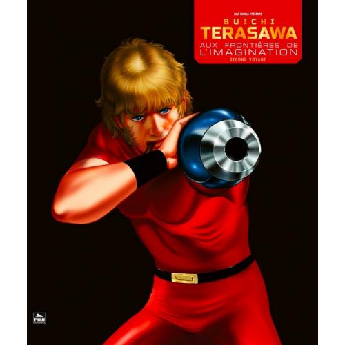 Buichi Terasawa - Aux frontières de l'imagination - Second Voyage (VF)