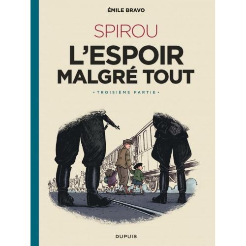 Le Spirou d'Emile Bravo Tome 4 - l'espoir malgré tout (Troisième partie) (VF)
