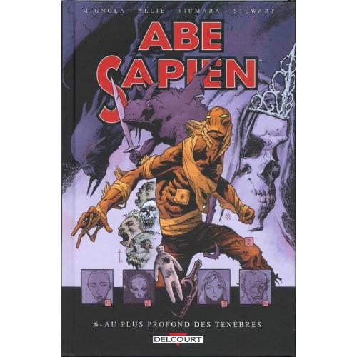 Abe Sapien Tome 06 - Au Plus Profond Des Ténèbres (VF)
