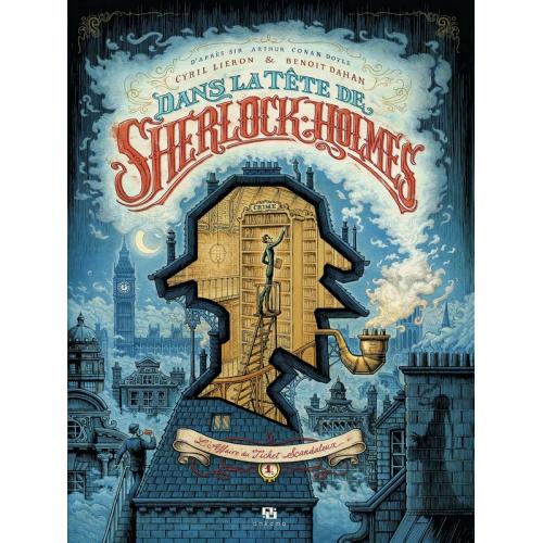 DANS LA TETE DE SHERLOCK HOLMES TOME 1 : L'AFFAIRE DU TICKET SCANDALEUX (VF)
