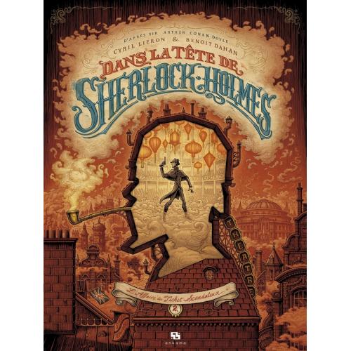 DANS LA TETE DE SHERLOCK HOLMES TOME 2 : L'AFFAIRE DU TICKET SCANDALEUX (VF)