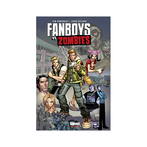 Fanboys vs Zombies Tome 1 (VF)