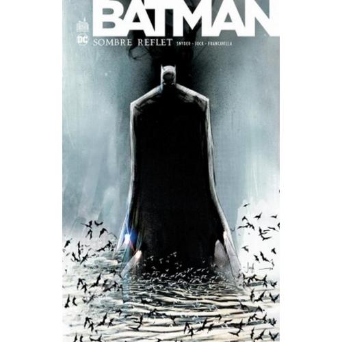 Batman Sombre Reflet Intégrale (VF)