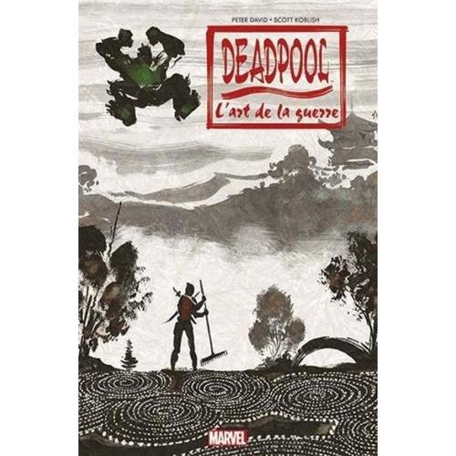 Deadpool L'Art de la Guerre (VF)