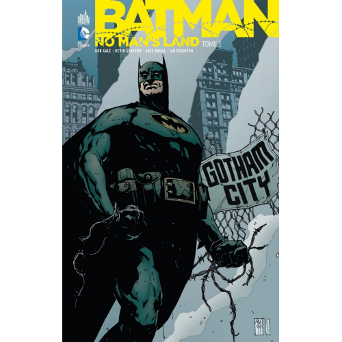 Batman No Man's Land tome 1 (VF)